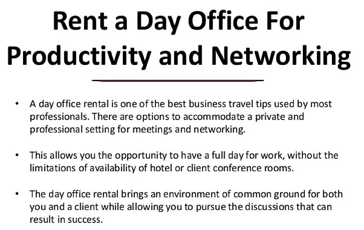 Rent a day office to be most productive when you first arrive