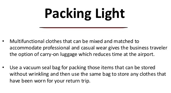 Pack light and multifunctional