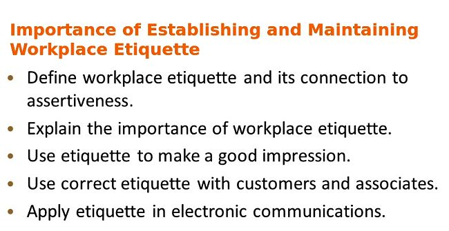 Importance of Developing and Maintaining an Effective Workplace Etiquette