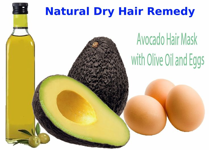 Avocado, eggs and olive oil is a good mixture to treat dry hair